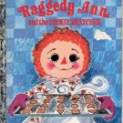 A LITTLE GOLDEN BOOK - RAGGEDY ANN AND THE COOKIE SNATCHER CHILDRENS HB 1972 GOOD