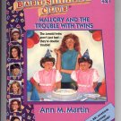 THE BABY-SITTERS CLUB #21 MALLORY & THE TROUBLE WITH TWINS BY ANN M. MARTIN CHILDRENS PB BK 1989 NM