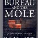 THE BUREAU AND THE MOLE BY DAVID A. VISE 2002 HB BK W/DJ MINT