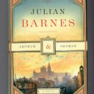 ARTHUR & GEORGE BY JULIAN BARNES 2005 HB BOOK W/DJ MINT