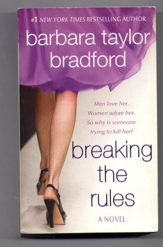 BREAKING THE RULES BY BARBARA TAYLOR BRADFORD 2010 PAPERBACK BOOK VG