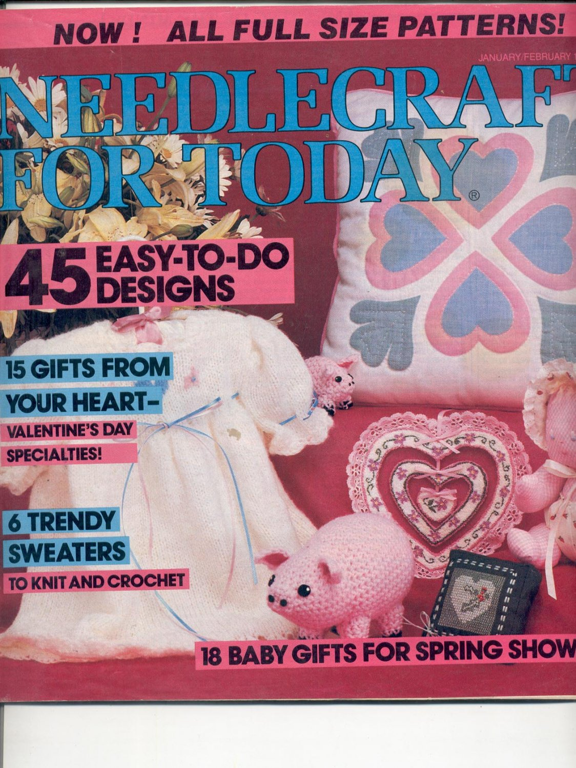 NEEDLECRAFT FOR TODAY CRAFT MAGAZINE JAN FEB 1985 w/ FULL SIZE PULL OUT PATTERNS NMINT