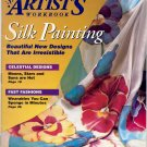 DECORATIVE ARTIST'S WORKBOOK MAGAZINE ~ SILK PAINTING ~ AUGUST 1994 NM