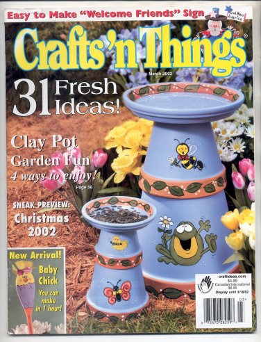 CRAFTS N THINGS BACK ISSUE MAGAZINE MARCH 2002 W/ FULL SIZE PATTERNS NEAR MINT