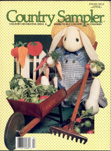 COUNTRY SAMPLER BACK ISSUE MAGAZINE APRIL MAY 1990 DECOR IDEAS & ACCESSORIES NEAR MINT