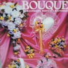 Bride's Bouquet bridal arrangements baskets plus artificial flowers craft booklet