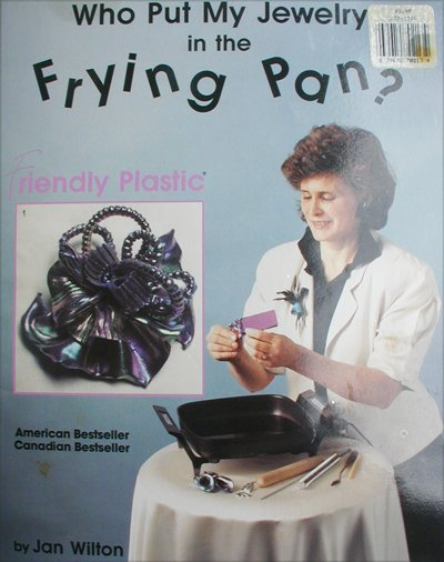 Making frying Pan Jewelry booklet uses plastic by Jan Wilton craft book