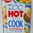 Betty Crocker cookbook Too Hot to Cook August 1994 cook book summer recipes