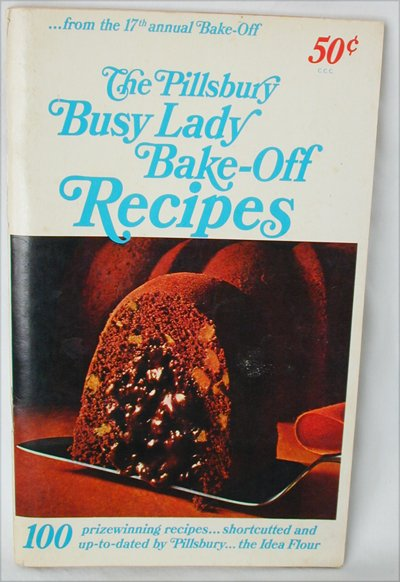 Pillsbury cookbook Busy Lady Bake Off 1966 cook book 100 recipes