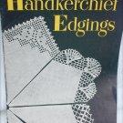 Handkerchief Edgings Star book 61 crochet patterns vintage 1948