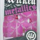 Wicked Metallics audio ear buds earplugs pink WI 1903 MIB