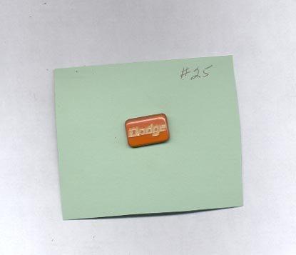 Dodge  hat (lapel ) pin (# 25)