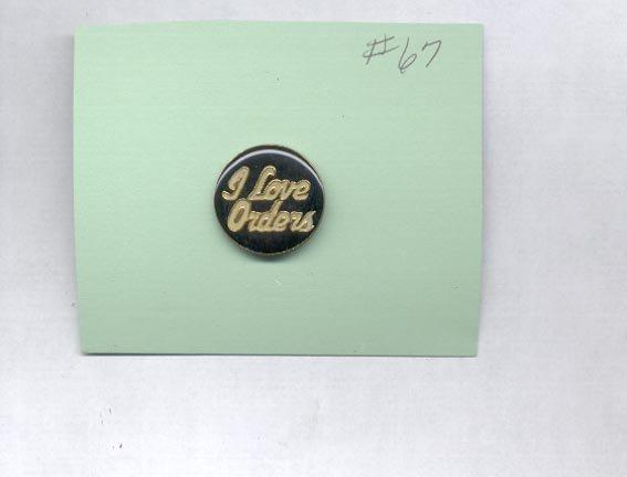 I Love Orders    hat (lapel) pin (# 67)