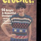 Hooked on Crochet- Number 16-  July/Aug.1989