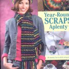 Annie's Attic  Year- crochet Round Scraps Aplently