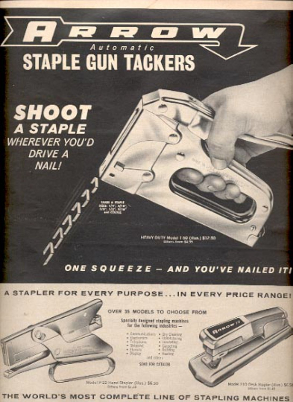 1964 -  Arrow  Automatic Staple Gun tackers    magazine    ad (# 4518)