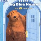 Welcome to the Big Blue house- by Ellen Weiss