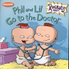 Phil and Lil go to the Doctor by Becky Gold- pb