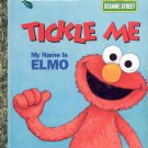 Tickle Me My Name is Elmo - a little golden book- hb