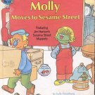 Molly Moves to Sesame Street by Judy Freudberg