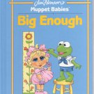 Jim Henson's Muppet Babies -Big Enough- HB