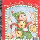 The Littlest Christmas Elf- a little Golden book- hb