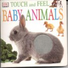 Baby Animals (1999)- hb- Touch and Feel