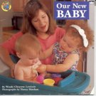 Our New Baby by Wendy Cheyette Lewison (1996)- Softcover