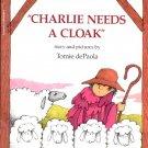 Charlie Needs A Cloak by Tomi dePaola- pb
