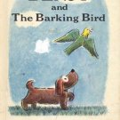 Benjy and the Barking Bird by Margaret Bloy Graham- HB