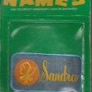 Name embroidery sew on patch- SANDRA-  vintage 1973 (#25)
