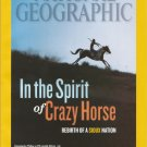 National Geographic-   August 2012- In the spirit of Crazy Horse