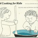 Cool Cooking for Kids by Pat McClenahan and Ida Jaqua