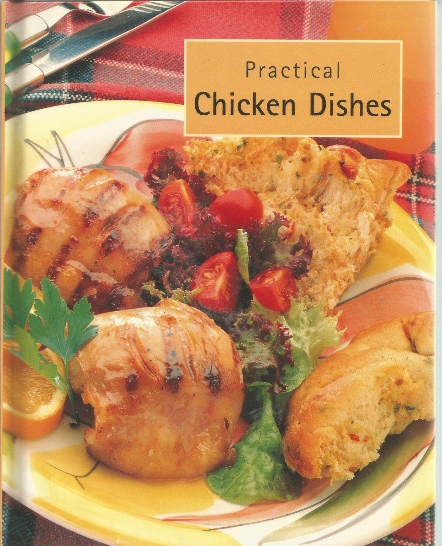 Practical Chicken Dishes Cookbook