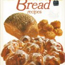 Better Homes and Gardens all time favorite Bread Recipes  Cookbook