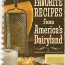 Favorite Recipes from America's Dairyland- Wisconsins World Fair edition-1964