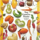 National Geographic-  March 2016- Too good to waste- how ugly food can help feed