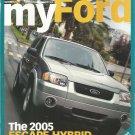 My Ford Magazine- Winter 2005- The 2005 Escape Hybrid
