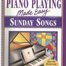 Piano Playing Made easy Sunday Songs also for electronic keyboards