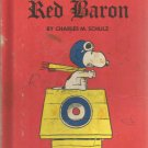 Snoopy and the Red baron by Charles M. Schulz