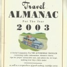 Cracker Barrel  Old Country Store  Travel Almanac for the year 2003-  Vol. 1