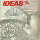 Creative Ideas for living- may/june 1989- decorating ideas