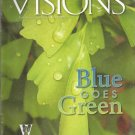 Visions for alumni & Friends of MUW- Fall 2009- Blue Goes Green