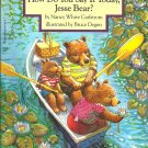 How do you say it today, Jesse Bear? by Nancy White Carlstrom- Softcover