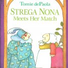 Strega Nona meets her match by Tomie dePaola- Softcover