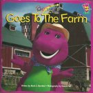 Barney goes to the Farm by Mark S. Bernthal-  Softcover