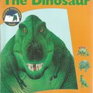 The Dinosaur  a First Discovery Book  - softcover