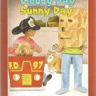 Cloudy Day Sunny Day by Donald Crews- a Green Light Reader- Softcover