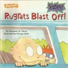 Rugrats Blast Off by Stephanie St. Pierre-- softcover