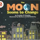 The Moon Seems to change by Franklyn M. Branley - softcover